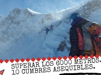 Superando La Barrera De Los 6000 Metros. Las Cumbres Más Asequibles.