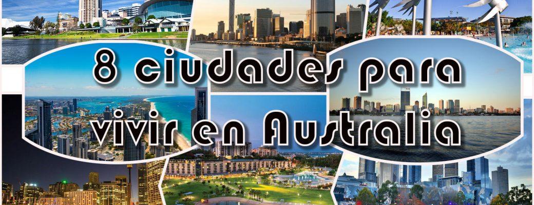 ¿ Cuál Es La Mejor Ciudad De Australia Para Vivir?