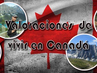 Valoraciones De Vivir En Canadá.